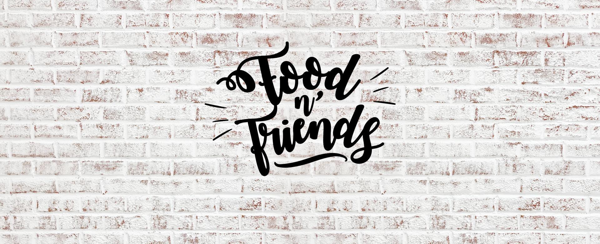 FOOD N' FRIENDS