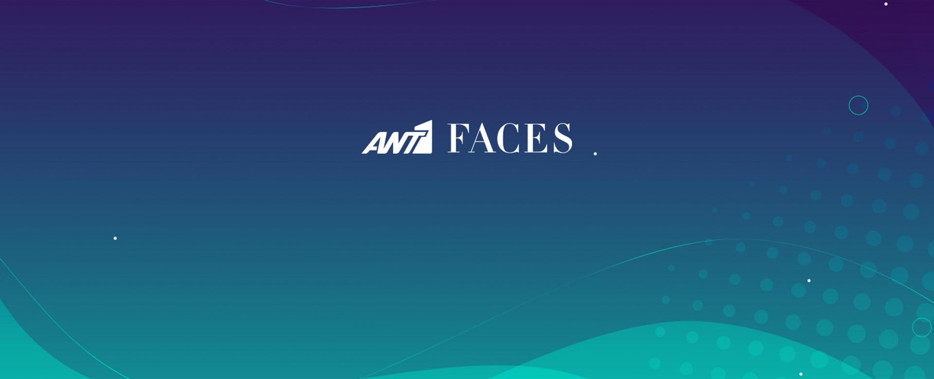 ANT1 FACES